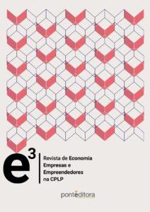 E3 - Revista de Economia, Empresas e Empreendedores na CPLP